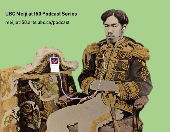 UBC Meiji at 150 Podcast cover art