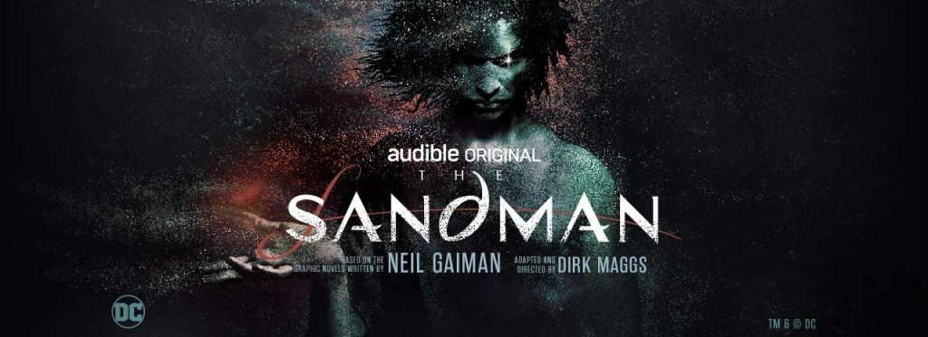 promo image for The Sandman, an audible original based on the graphic novel by Neil Gaiman, adapted and directed by Dirk Maggs